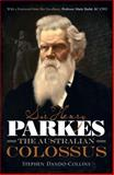 Sir Henry Parkes, Stephen Dando-Collins, 1742757979
