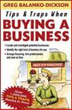 Tips and Traps When Buying a Business, Balanko-Dickson, Greg, 0071457976