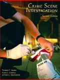 Crime Scene Investigation, Caddell, Alan G. and Krutsinger, Jeffrey L., 0131397974