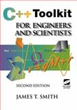 C++ Toolkit for Engineers and Scientists, Smith, James T., 0387987975