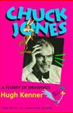 Chuck Jones : A Flurry of Drawings, Kenner, Hugh, 0520087976