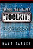 The Small Group Leader's Toolkit, Dave Earley, 0978877977