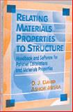 Relating Materials Properties to Structure, D. J. David and Ashok Misra, 1566767970