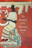 The Artistry of the Homeric Simile, Scott, William C., 1584657979