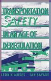 Transportation Safety in an Age of Deregulation, , 019505797X