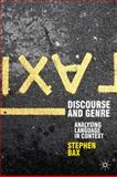 Discourse and Genre : Using Language in Context, Bax, Stephen, 0230217974