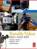 Portable Video : ENG and EFP, Medoff, Norman and Fink, Edward J., 0240807979
