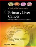 Clinical Dilemmas in Primary Liver Cancer, , 0470657979