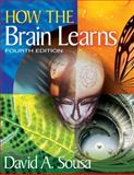 How the Brain Learns, Sousa, David A., 1412997976