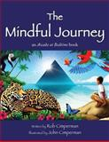 The Mindful Journey, Rob Cimperman, 1482677970