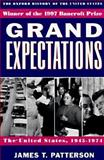 Grand Expectations, James T. Patterson, 0195117972
