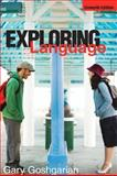 Exploring Language, Goshgarian, Gary, 0321457978