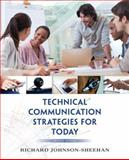 Technical Communication Strategies for Today, Johnson-Sheehan, Richard, 0321907973
