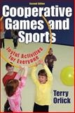 Cooperative Games and Sports, Terry Orlick, 0736057978