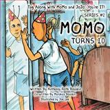 Tag along with Momo and Jojo, Anthony Roth Bouldin and Morshica Bouldin, 1477267972