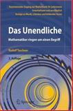 Das Unendliche : Mathematiker Ringen Um Einen Begriff, Taschner, Rudolf J., 3540257977