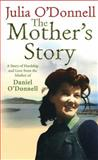 The Mother's Story, Julia O'Donnell, 0091917972
