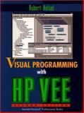 Visual Programming for HP-VEE, Helsel, Robert, 0136317979