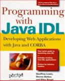 Programming with Java Idl, Geoffrey Lewis and Steven Barber, 0471247979