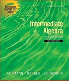Intermediate Algebra with Applications, Aufmann, Richard N. and Barker, Vernon C., 0547197977