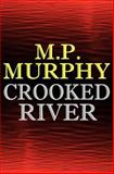 Crooked River, M. Murphy, 0615577970