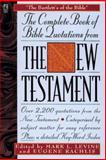 The Complete Book of Bible Quotes from the New Testament, Mark Levine, 0671537970
