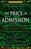The Price of Admission, Daniel Golden, 1400097975