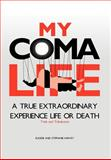My Coma Life, Eugene And Stephanie Harvey, 1469197979