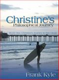 Christine's Philosophical Journey, Frank Kyle, 1477257977