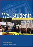 We the Students : Supreme Court Cases for and about Students, Raskin, Jamin B., 1568027974