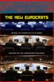 The New Eurocrats : National Civil Servants in EU Policymaking, Geuijen, Karin and 'T Hart, Paul, 9053567976