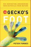 The Gecko's Foot : Bio- Inspiration, Forbes, Peter, 0393337979