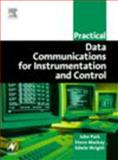 Practical Data Communications for Instrumentation and Control, Mackay, Steve and Wright, Edwin, 0750657979