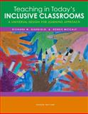 Teaching in Today's Inclusive Classrooms : A Universal Design for Learning Approach, Gargiulo, Richard M. and Metcalf, Debbie, 111183797X