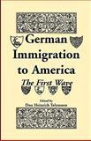 German Immigration in America, Don H. Tolzmann, 1556137974