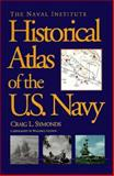 The Naval Institute Historical Atlas of the U. S. Navy, Craig L. Symonds, 155750797X