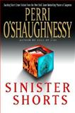Sinister Shorts, Perri O'Shaughnessy, 0385337973