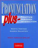 Pronunciation, Martin Hewings and Sharon Goldstein, 0521577977