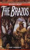The Brazos, Jory Sherman, 0553567977