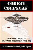 Combat Corpsman, Jonathan Brazee, 0615867979