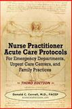 Nurse Practitioner Acute Care Protocols - THIRD EDITION, Correll, Donald, 0985517972