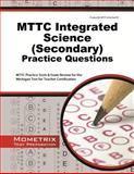 MTTC Integrated Science (Secondary) Practice Questions : MTTC Practice Tests and Exam Review for the Michigan Test for Teacher Certification, MTTC Exam Secrets Test Prep Team, 1627337970