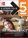 5 Steps to a 5 AP Physics B and C, Greg Jacobs and Joshua Schulman, 0071497978