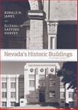 Nevada's Historic Buildings : A Cultural Legacy, James, Ronald M. and Harvey, Elizabeth Safford, 0874177979