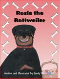 Rosie the Rottweiler, Sindy Smith, 1462687970