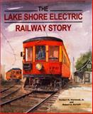 The Lake Shore Electric Railway Story, Harwood, Herbert H., Jr. and Korach, Robert S., 0253337976