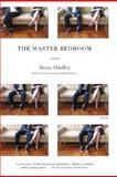 The Master Bedroom, Tessa Hadley, 0312427972