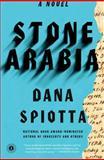 Stone Arabia, Dana Spiotta, 1451617976