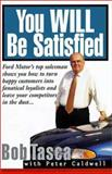 You Will Be Satisfied, Tasca, Bob and Caldwell, Peter, 0887307981