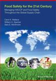 Food Safety for the 21st Century 1st Edition